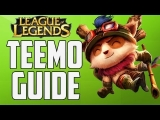 League of Legends – Teemo Champion Spotlight/Build Guide w/ Commentary (S3)