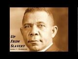 Up From Slavery by Booker T. Washington – FULL AudioBook – African-American History
