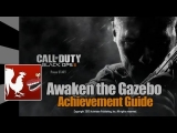 Call of Duty: Black Ops 2 – Awaken the Gazebo Guide