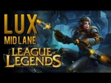 Lux Mid Lane (How to Play AP Lux) – League of Legends
