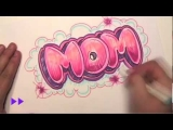 How to Draw Graffiti Letters – Write Mom in Bubble Letters
