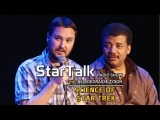 WIL WHEATON & Science of Star Trek – StarTalk with Neil deGrasse Tyson