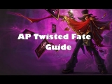 In-Depth AP Twisted Fate Guide (League Of Legends Guide)