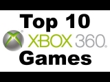 Top 10 – Xbox 360 Games / Best Xbox 360 Games of All Time