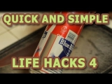 Quick and Simple Life Hacks – Part 4