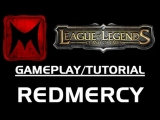 League of Legends: Rammus Tutorial w/ Redmercy (LoL Gameplay/Tutorial)