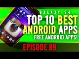 EP: 89 – Top 10 Best FREE Android Apps! Huge App Icons, Eye Unlock, and More!