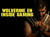 Wolverine en Inside Gaming – 26/7/2013 – Inside Gaming Latino