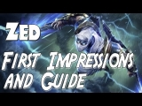 League of Legends – Zed Guide and First Impressions