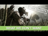 Call of Duty: Ghosts – 7 Things We Don't Want