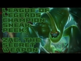 League of Legends Champion Sneak Peek: Zac, the Secret Weapon