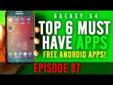 EP: 87 – Top 6 FREE Android MUST HAVE Apps! Control Center, VideoFX, and more!
