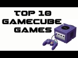 Top 10 – Gamecube Games / Best Gamecube Games of all time