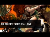 The 100 Best Games of All Time