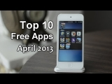 Top 10 Best Free Apps/Games for iPhone, iPod Touch – Ep.10 (April 2013)