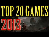 Best Games of 2013 TOP 20 Games of 2013 HD Most wanted games of 2013 PS3 PC XBOX WII U 2014