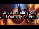 Understanding Kits and Outplay Potential: An In-Depth Guide | League of Legends Tips and Tricks