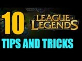 10 Tips and Tricks for League of Legends