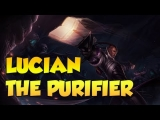League of Legends: Lucian, The Purifier! Champion Review, Build Guide and Ability Overview