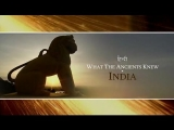 What The Ancients Knew – India (Discovery Channel Documentary)