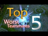Top 5: Worst LoL Teammates